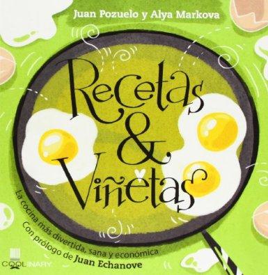 Libro Recetas & Viñetas de Juan Pozuelo y Alya Markova