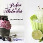 """Sorteo del libro """"Polos y helados"""" de Sandra Mangas"""
