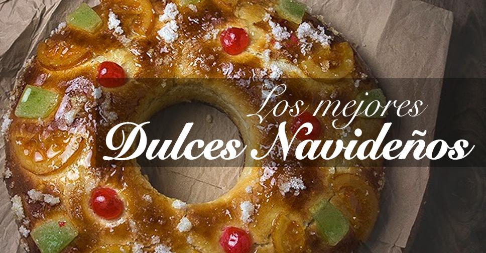 Recetario para cocinar los mejores dulces navideños. Las mejores recetas reunidas aquí