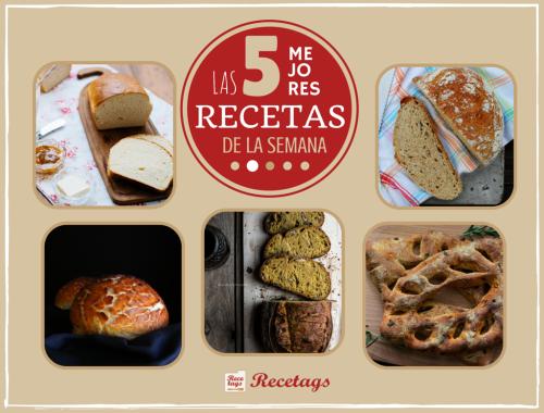 Las mejores recetas de pan en nuestro Top 5 semanal