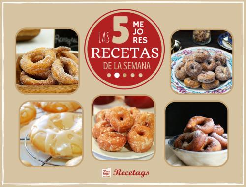 Las mejores recetas de rosquillas caseras de nuestros blogueros colaboradores