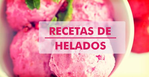 Recetas de helados de todos los sabores