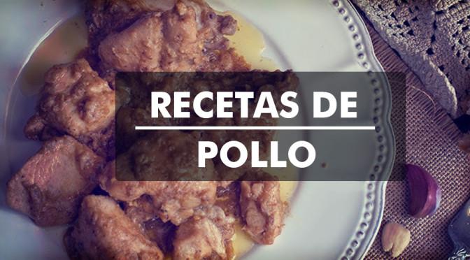 Las mejores recetas de pollo para el mes de mayo
