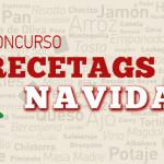 Concurso Recetags de Navidad. Diciembre15